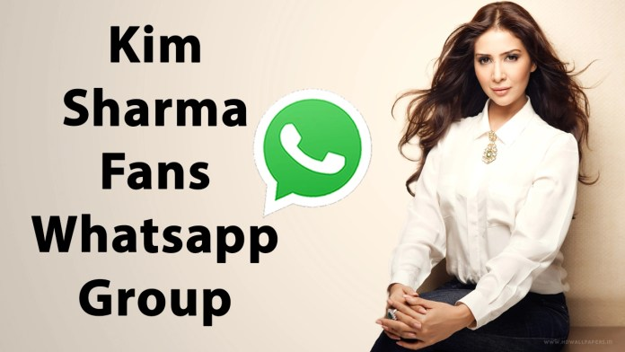 Kim Sharma Fans Whatsapp Group Link