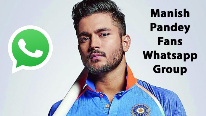 Manish Pandey Fans Whatsapp Group Link