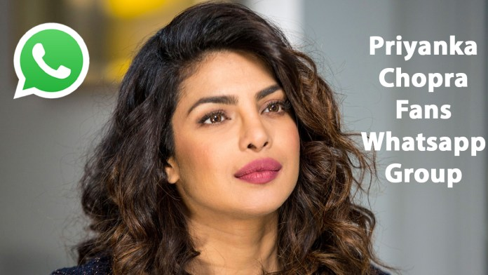 Priyanka Chopra Fans Whatsapp Group Link