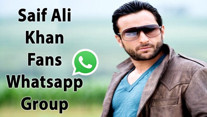 Saif Ali Khan Fans Whatsapp Group Link