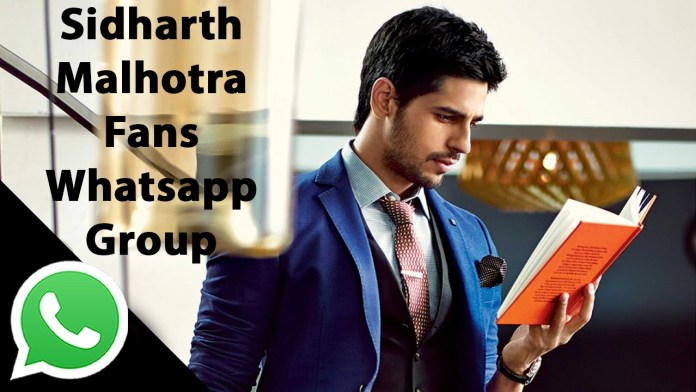 Sidharth Malhotra Fans Whatsapp Group Link