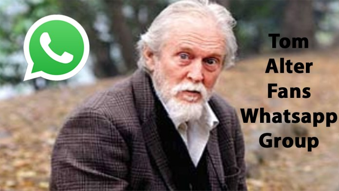 Tom Alter Fans Whatsapp Group Link
