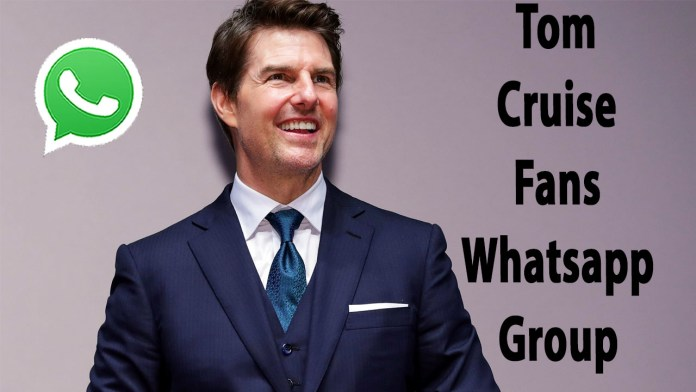 Tom Cruise Fans Whatsapp Group Link