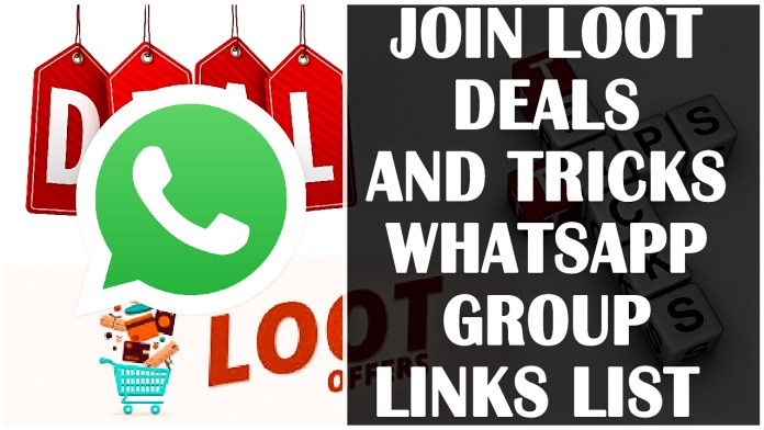 JOIN LOOT DEALS AND TRICKS WHATSAPP GROUP LINKS LIST