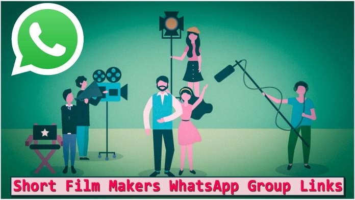 Short Film Makers WhatsApp Group Links
