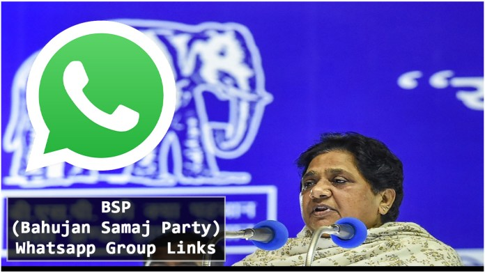 BSP (Bahujan Samaj Party) whatsapp group links