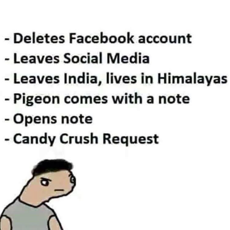 Candy crush after leaving Facebook funny Jokes.. images pictures