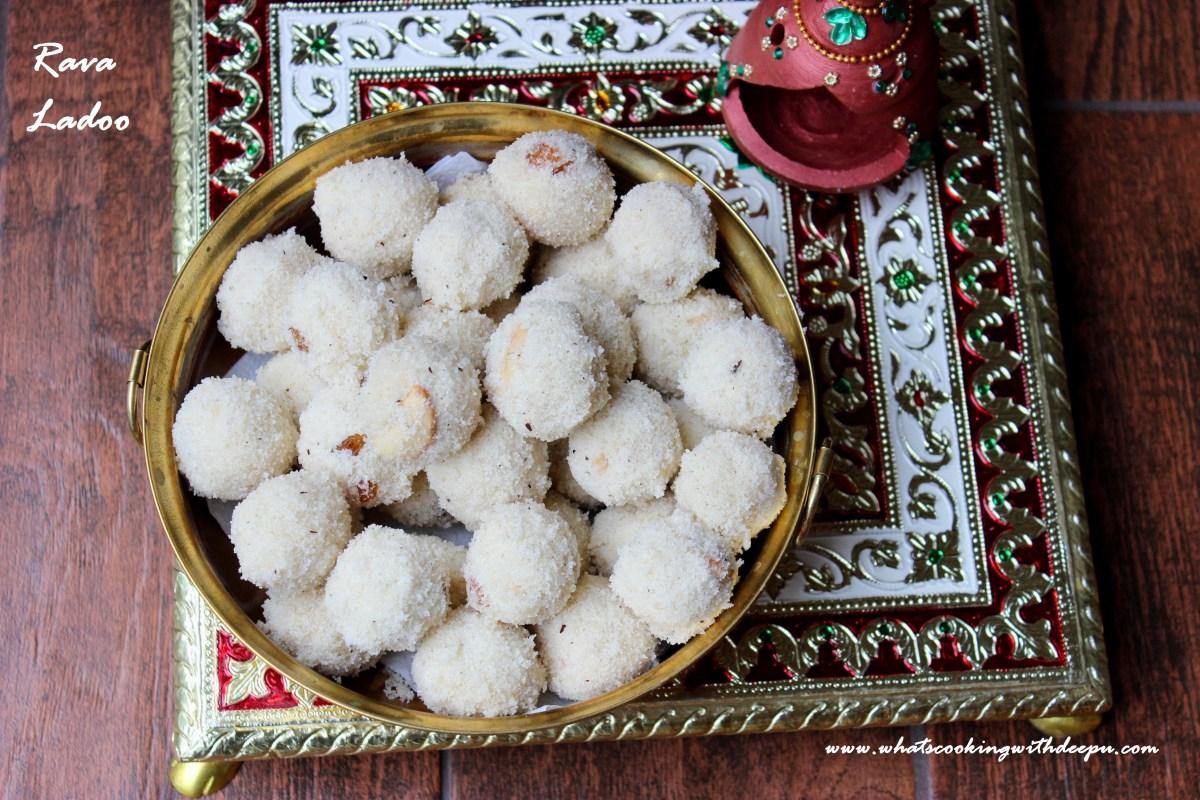 Rava Ladoo- Happy Diwali !!!
