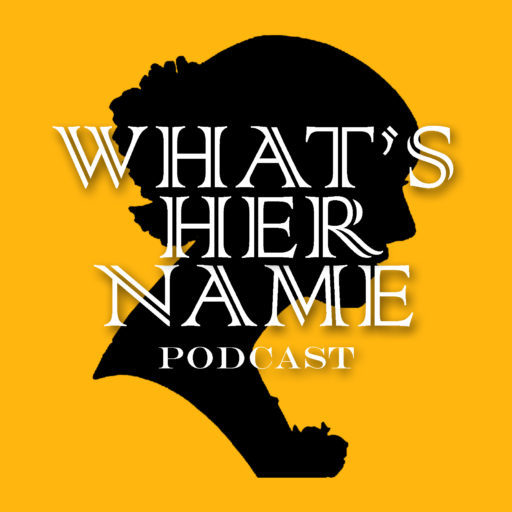 Image result for what's her name podcast