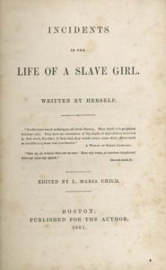"""Cover page reads """"Incidents in the Life of a Slave Girl, written by herself."""""""