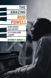 Amazing Bud Powell by Guthrie Ramsey cover