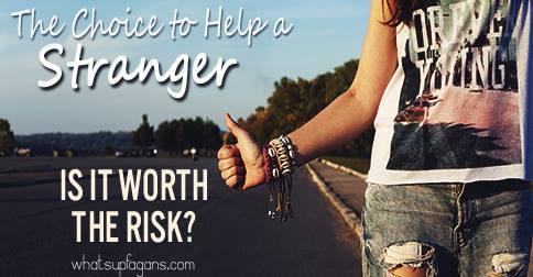Stranger Danger - Is it safe to help a stranger 1