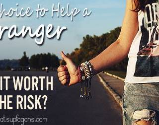 """What a powerful story and reminder that """"stranger danger"""" shouldn't prevent us from choosing to give and receive help from others. So much GOOD can come from it."""