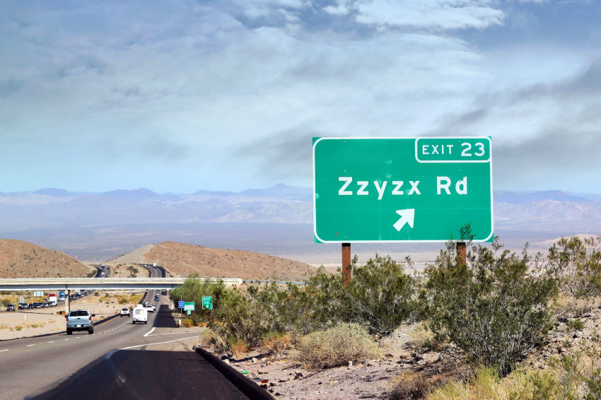 Zzyzx is the last word in the dictionary and is a road in the California desert. - Perfect sign to see when playing the Alphabet Game and looking for road signs that start with z