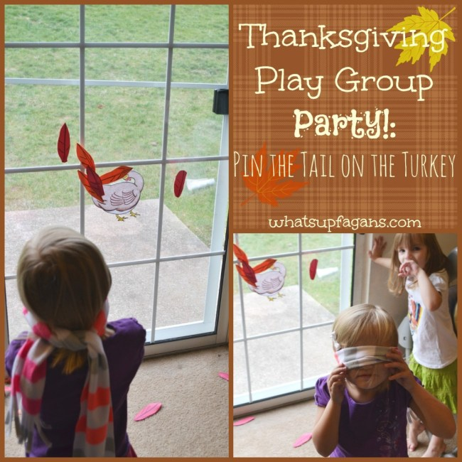 Thanksgiving Play Group Party ideas - Pin the Tail on the Turkey, crafts, songs, games, and more!