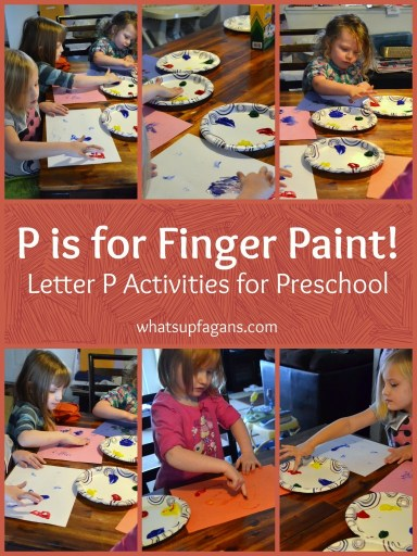 Letter P Activities for Preschool Lesson Plan - P is for finger paint, plus more great ideas! whatsupfagans.com