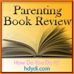 Parenting Book Review Week and Giveaways!