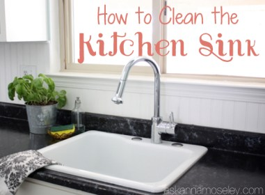 How-to-clean-the-kitchen-sink - deep cleaning tips and tricks