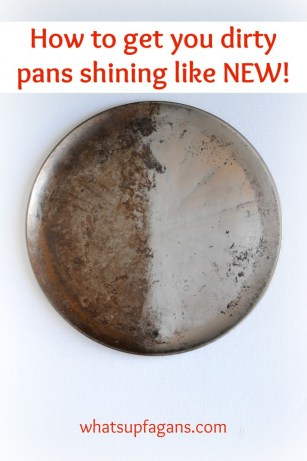 In only 5 minutes, and one ingredient, your dirty nasty pans can be shiny again!   whatsupfagans.com