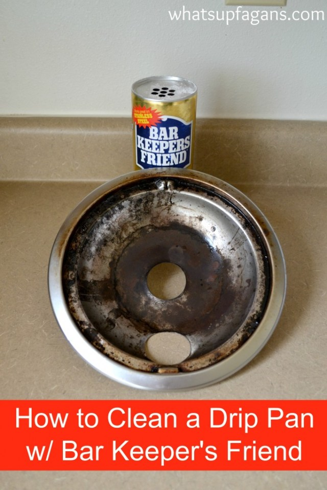 Here's how to clean a stove burner's drip pan using Bar Keeper's Best Friend | whatsupfagans.com