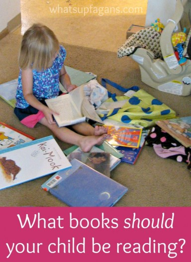 A look at what type of books we should actually be reading to our children.   whatsupfagans.com