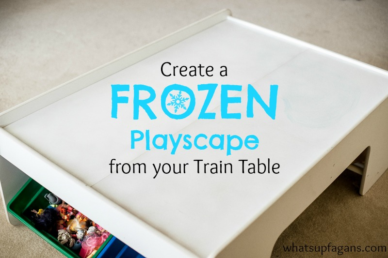 DIY - How to turn a train table into a Frozen Playscape.