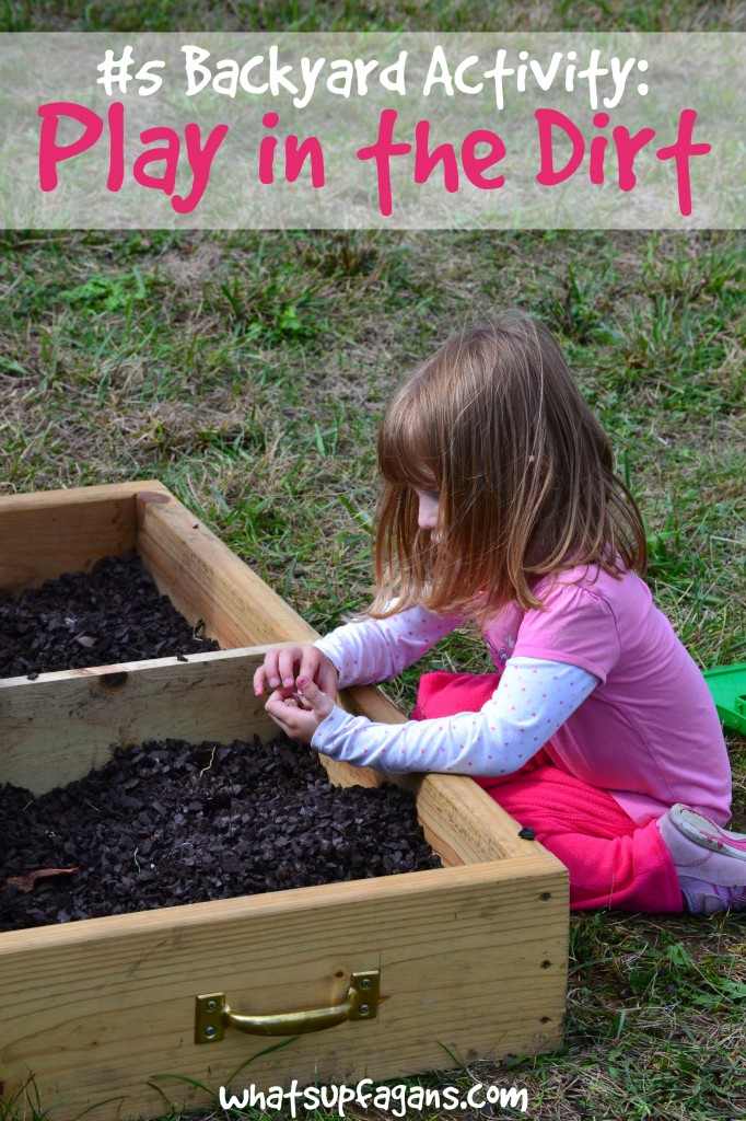 Top Backyard Activities Play in the Dirt