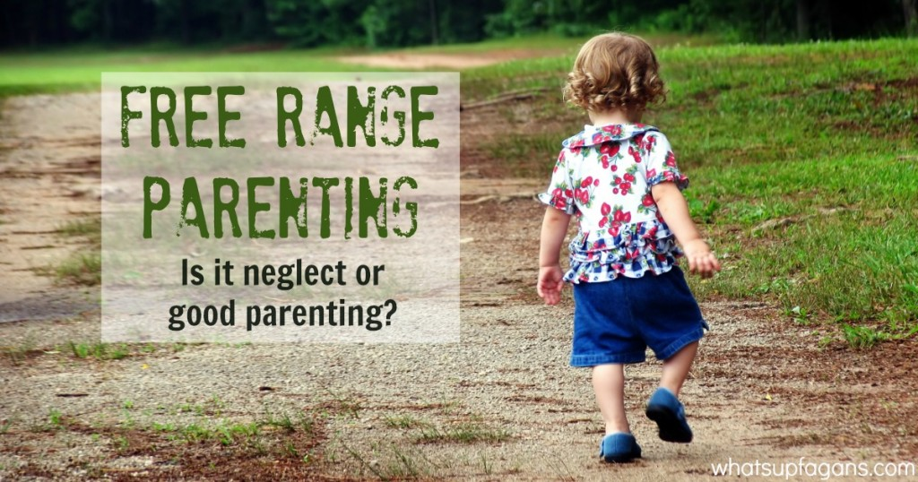 Free range kids - are they being neglected or abused by their parents, or are their parents just misunderstood?