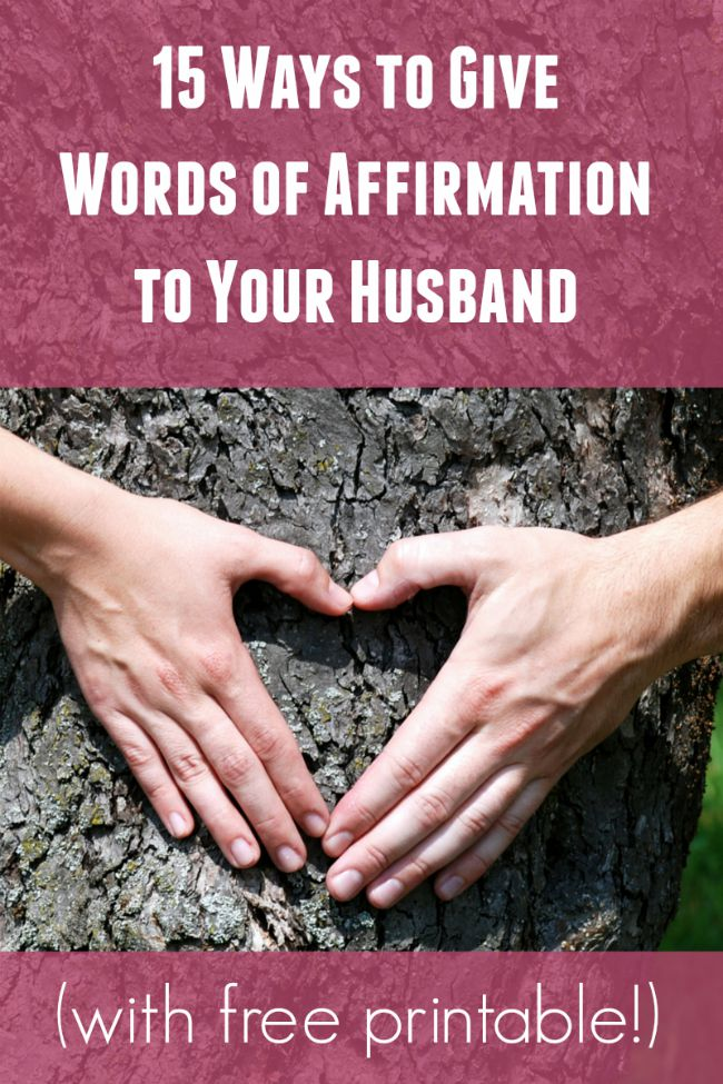 15 Fun Ways for You to Give Words of Affirmation to Him