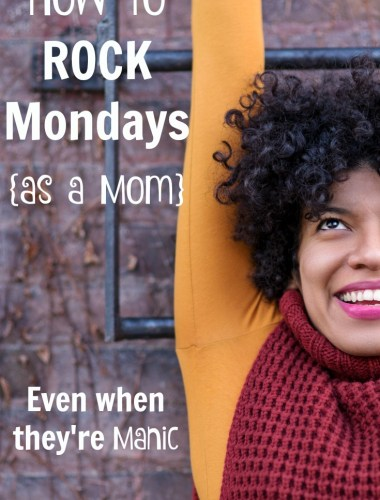 Just another Manic Monday! Ha. Love this post! Great insight on how to make the most of the crazy and busy as a mom.