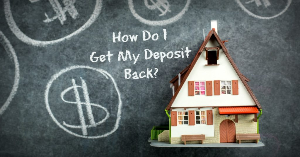 7 Steps to Get Your Security Deposit Back in FULL