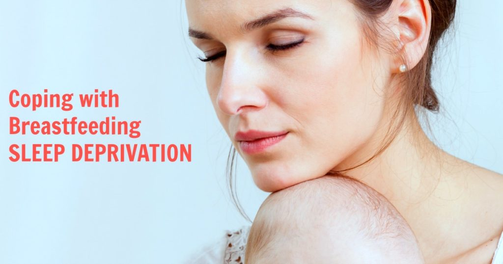 breastfeeding sleep deprivation - how to deal with lack of sleep breastfeeding a newborn baby and infant | new mom postpartum tips