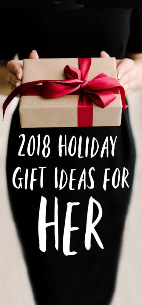 2018 holiday gift guide for her