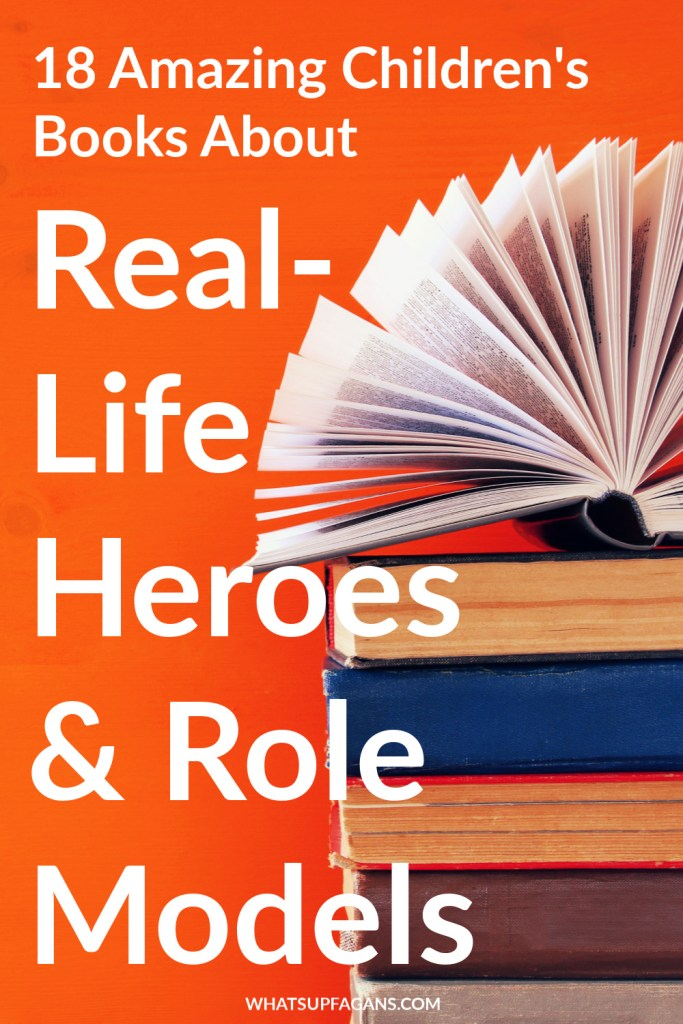 Great list of books about heroes for preschoolers up to middle school. These real-life heroes and role models are inspirational and include American historical figures and other famous people. Enjoy this collection of biographies for kids.