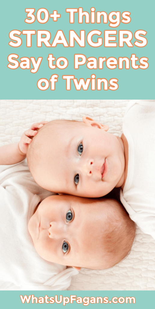 Pin graphic of adorable newborn twins and text that say 30+ things strangers say to parents of twins