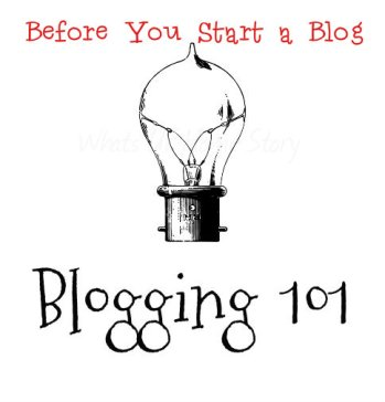 Blogging 101   Before You Start a Blog