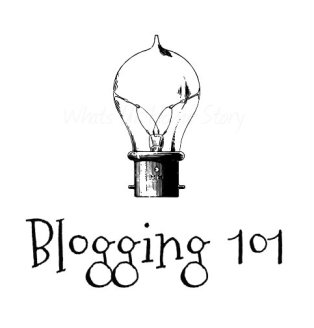 Blogging 101   For the Novice Blogger