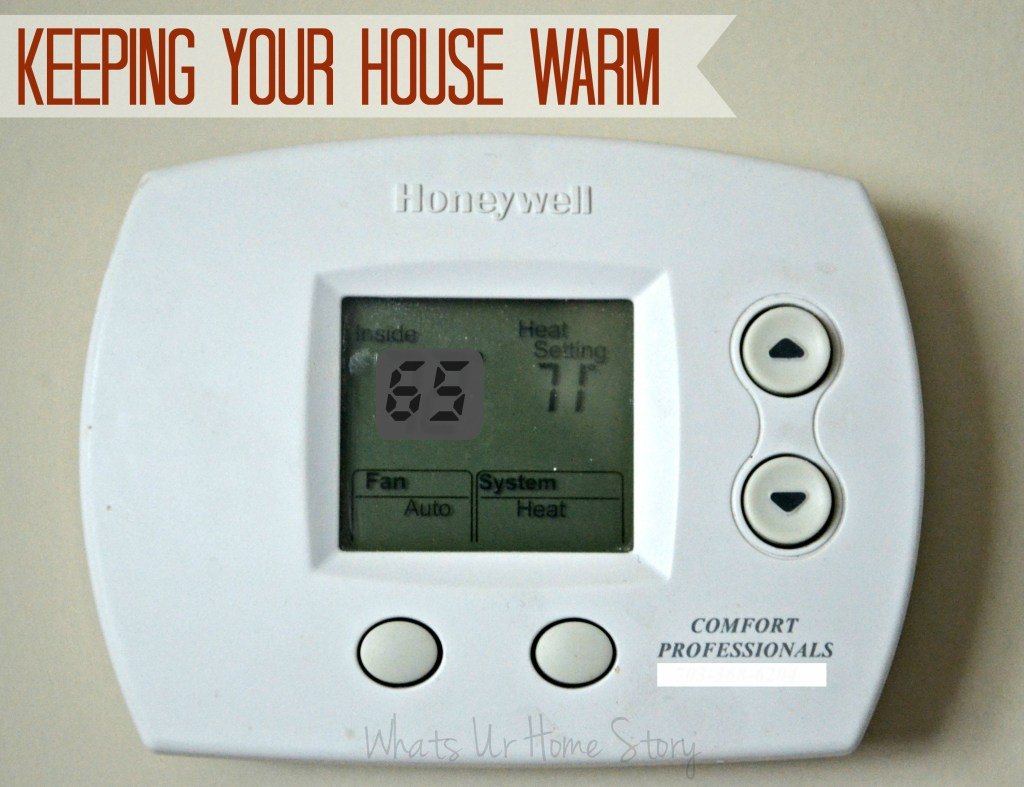 Keeping Your House Warm