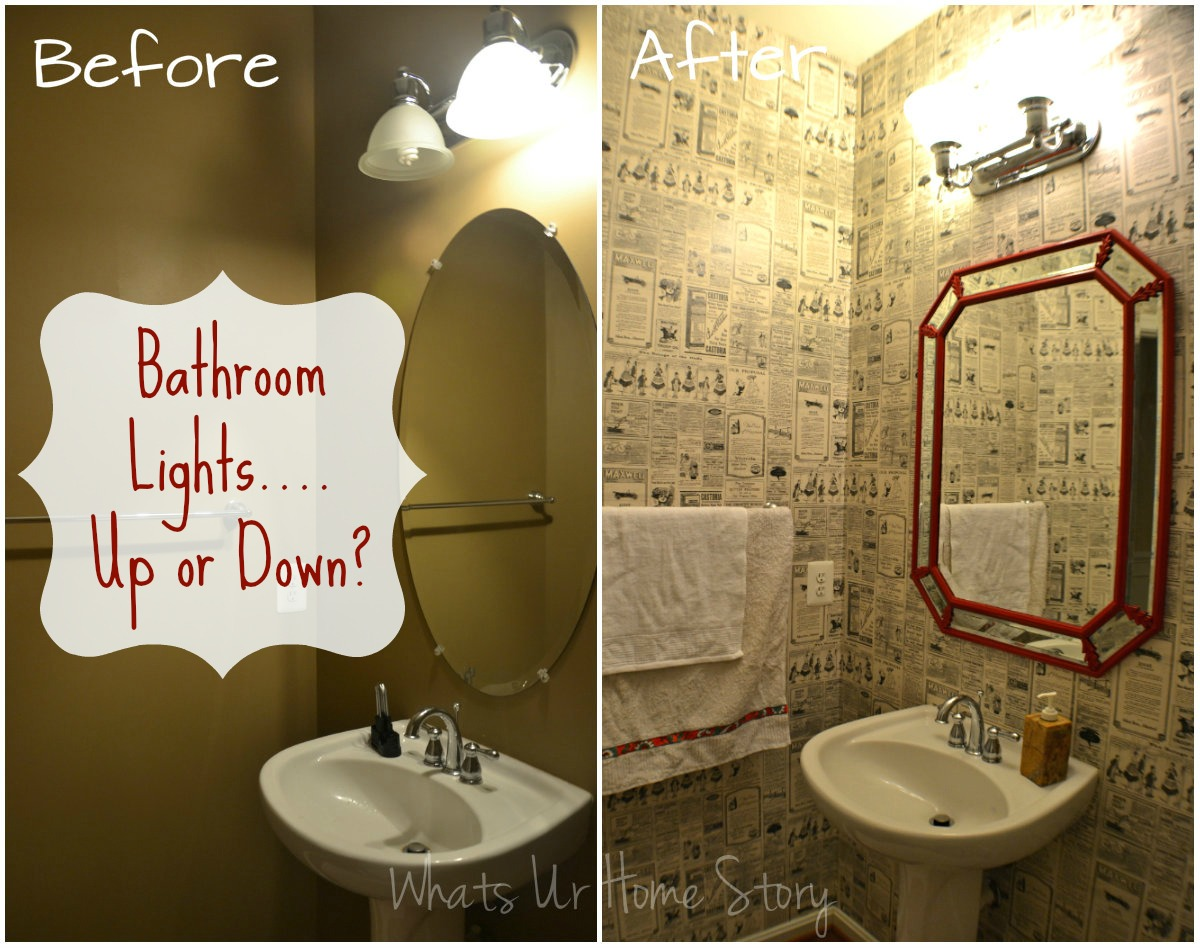 Bathroom Lights.....Up or Down? | Whats Ur Home Story on bathroom sconce lighting, bathroom tube lighting, bathroom mirror lighting, bathroom can lighting, bathroom floor lighting, bathroom strip lighting, bathroom indirect lighting, bathroom accent lighting, bathroom cove lighting, bathroom soffit lighting,