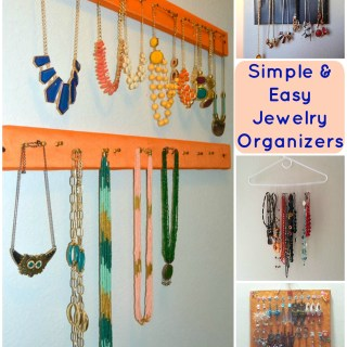 DIY Simple Easy Jewelry Organizers