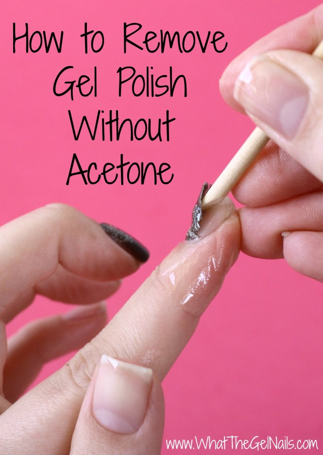 How To Take Off Acrylic Nails Without Acetone