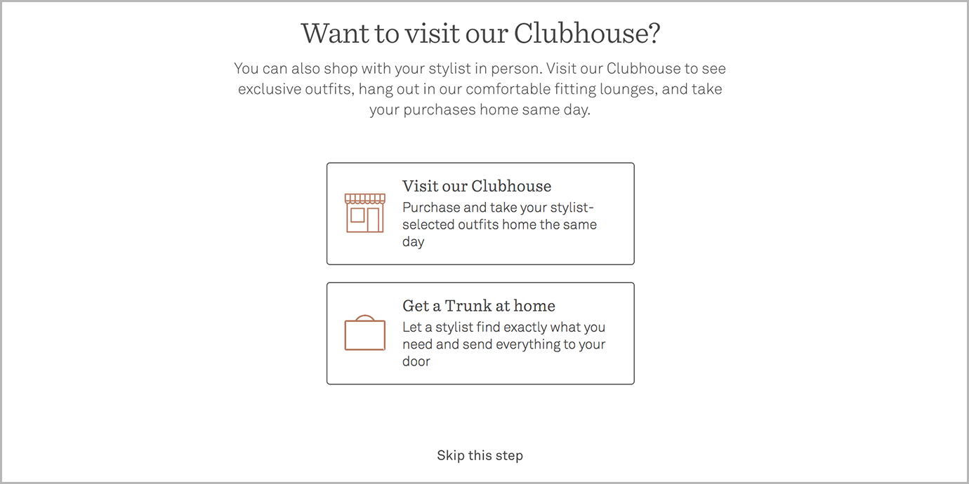 Want to Visit Our Clubhouse? Trunk Club option