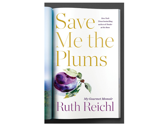 Save Me the Plums: My Gourmet Memoir.