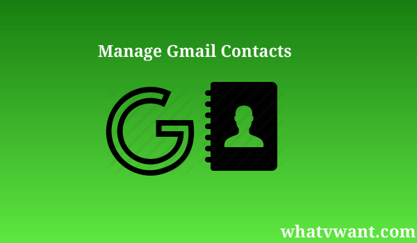 edit gmail contacts