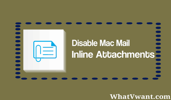 disable inline attachments in mac mail