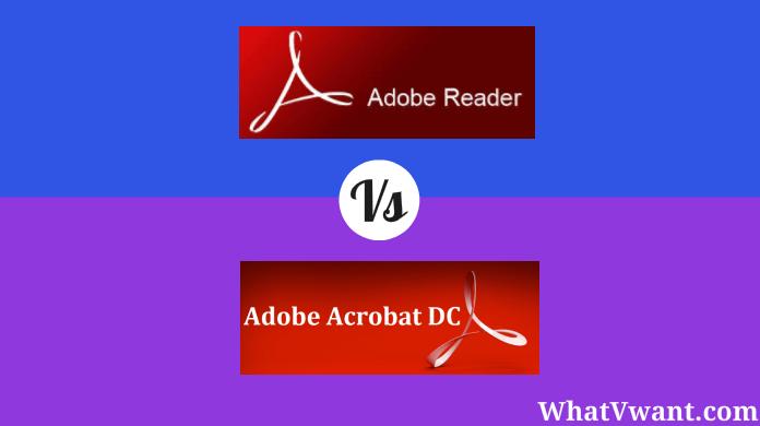 Adobe reader vs adobe acrobat dc