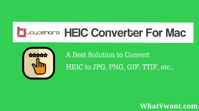Joyoshare HEIC converter for Mac review