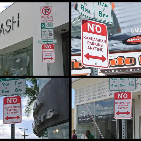 No Kardashian Parking Signs