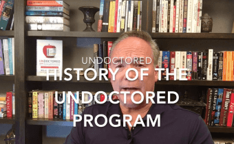 The History of the Undoctored Program