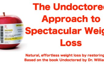 The Undoctored Approach to Spectacular Weight Loss